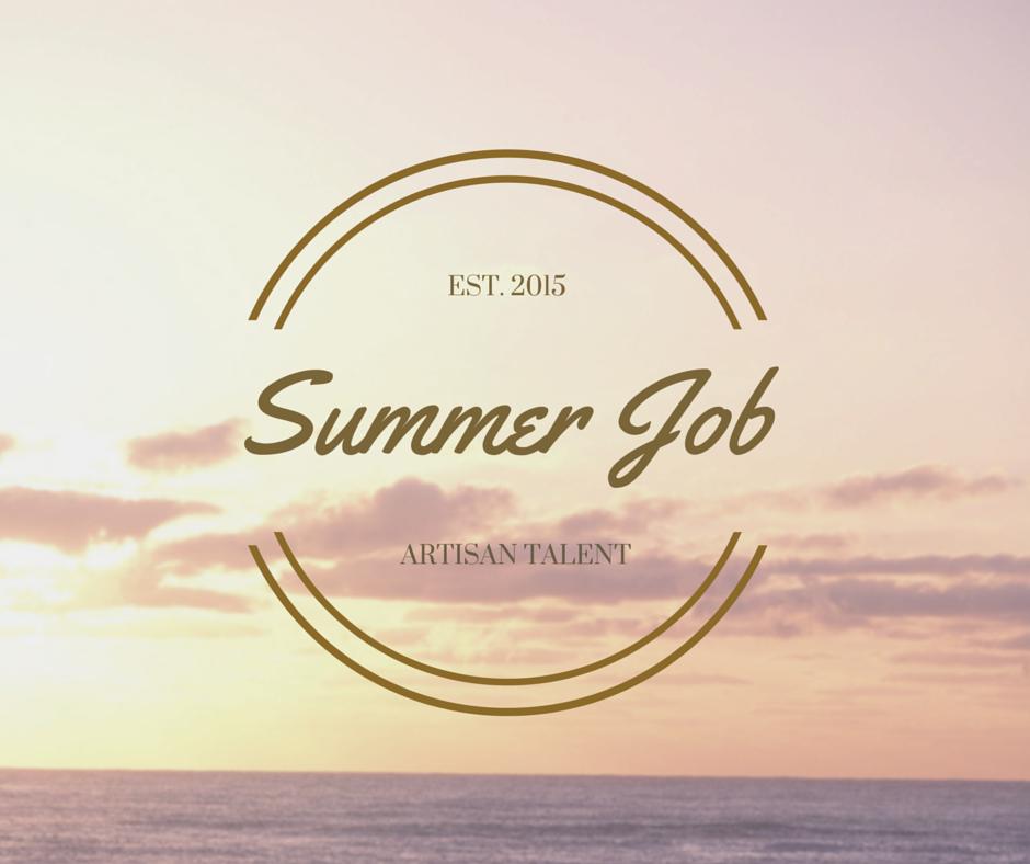 Summer Jobs When Job Opportunities Increase Artisan Talent