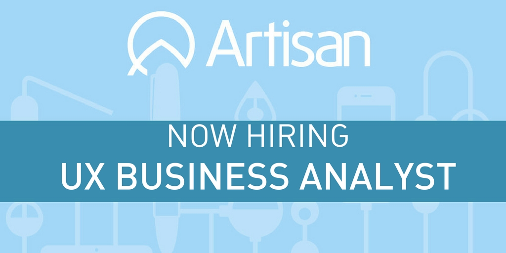 Ux Business Analyst Job Description  Artisan Talent